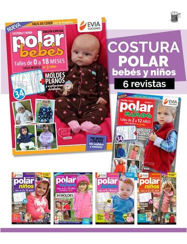 Pp 6 Revistas De Costura Polar Bebés Y Niños - Moldes