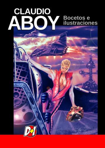 Claudio Aboy - Bocetos E Ilustraciones