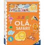 Livro Com Personagens De Feltro Olá, Safari! Todolivro