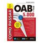 Livro Como Passar Na Oab 1ª Fase 5.000 Questões Coment