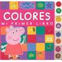 Colores Mi Primer Libro Peppa Pig (td)
