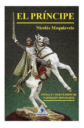 El Príncipe - Nicolás Maquiavelo - Libro Nuevo - Original