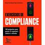 Exercícios De Compliance 100 Perguntas Para Pensar (e Rep