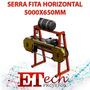 Serra Fita Horizontal Madeira Serraria 5600x650mm Impresso