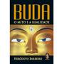 Livro Buda O Mito E A Realidade Heródoto Barbeiro Madras Ed
