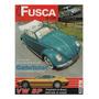 Fusca & Cia Nº14 Cabriolet Vw Sp2 California Look Kombi Big