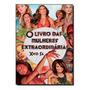 Livro Das Mulheres Extraordinarias, O Tres Estrelas