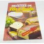 As Melhores Receitas De Vida E Saúde (vol.3)
