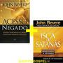 Kit Acesso Negado A Isca De Satanás John Bevere