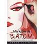 Marketing De Batom: Atitudes Que Fazem D Sleiman, Fádua