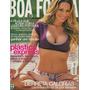 Boa Forma 232: Danielle Winits / Nivea Stelmann / Moraes