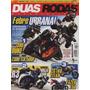 Duas Rodas N°480 Ktm 390 Duke Ninja 300 Yamaha R3 Fazer 150