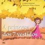 A Princesa Dos 7 Vestidos