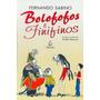Bolofofos E Finifinos Fernando Sabino