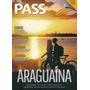 Revista Pass: Araguaína / Ana Carolina / Luana Piovani