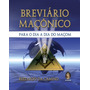 Breviário Maçônico Por Rizzardo Da Camino