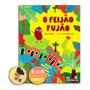 Livro Infantil 4 A 6 Anos O Feijão Fujão