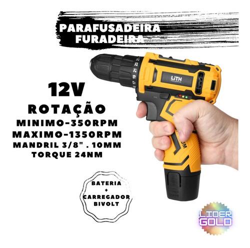 Furadeira Parafusadeira Lith 12v Bateria + Carregador Com Nf