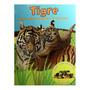 Tudo Sobre Mamães E Filhotes: Tigre