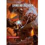 Livro Do Jogador D&d 5 Em Português Original Galapagos
