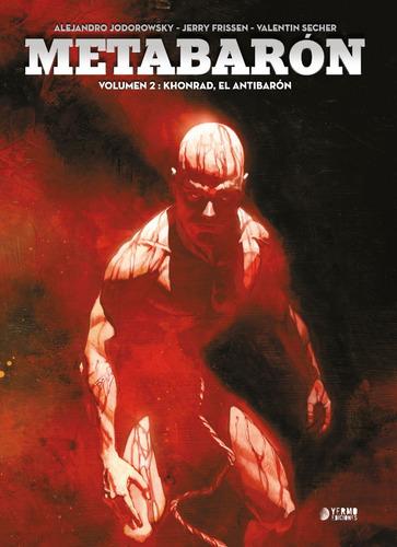 Metabarón #2 - Khonrad, El Antibarón - Yermo Ed.