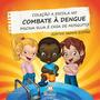 A Escola No Combate A Dengue Piscina