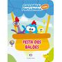 Livro Infantil Galinha Pintadinha Mini Festa Dos Balões