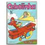 Cebolinha Nº 39 Editora Globo