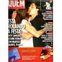Revista Quem 237/05 Xuxa/angélica/ivete/deborah/didi