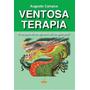 Livro Ventosa Terapia Augusto Campos