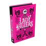 Livro Lady Killers Assassinas Em Serie Darkside Capa Dura