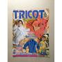 Revista Tricô Infantil 45 Macacões Blusas Luvas Casacos T160