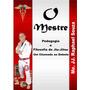 Livro: O Mestre Pedagogia E Filosofia Do Jiu jítsu 200 Pág