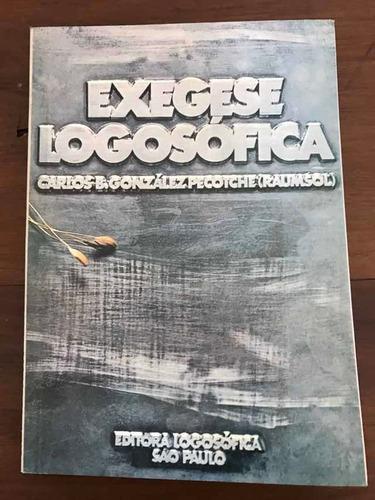 Exegese Logosófica - Logosofia
