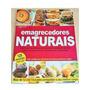 Livro Emagrecedores Naturais Diversos