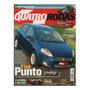 Quatro Rodas Nº569 Punto Vectra Gt Bmw Z4 M Coupe Prisma C3