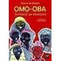 Livro Omo oba. Histórias De Princesas Kiusam De Oliveira