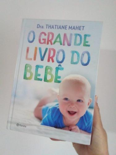 O Grande Livro Do Bebê - Thatiana Mahet