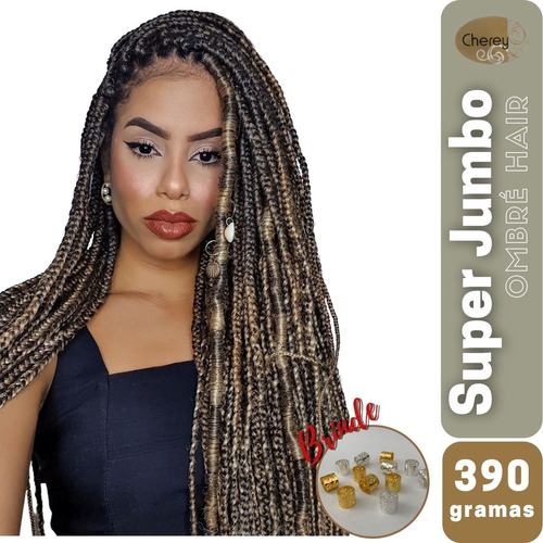 Super Jumbo - 390 Gramas - Ombre Hair -  Cherey