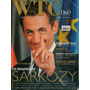 Revista Wtc: Nicolas Sarkozy / Debora Aguiar / Sandy & Jr