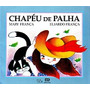 Chapéu De Palha De Mary França E Eliardo Pela Ática (2006)
