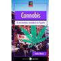 Cannabis. El Movimiento Cannábico En España
