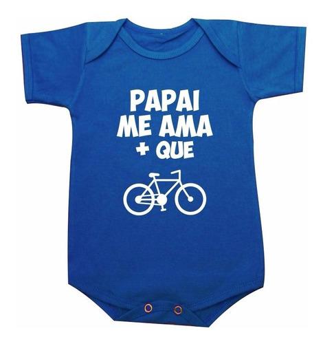 Body Papai Me Ama Mais Que Bike Bicicleta Ciclismo Pedal Original
