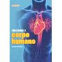 Livro Tudo Sobre O Corpo Humano Pop