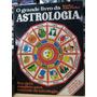 Livro: O Grande Livro Da Astrologia