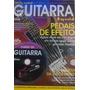 Curso Guitarra Especial Pedais De Efeito Com Dvd