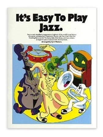 Its Easy To Play Jazz - Libro De Piano
