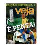 Revista Veja Ed. Histórica É Penta Nº26 Jun 2002