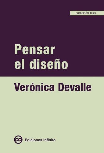 Pensar El Diseño // Verónica Devalle