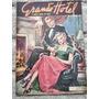 Grande Hotel Nº 152 De 1950 fotonovelas E Capa Intimidade##